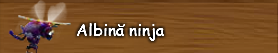 6. Albina ninja.png