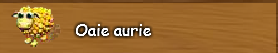 8. Oaie aurie.png